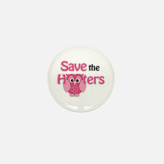 Save the Hooters Mini Button