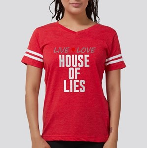Live Love House of Lies Womens Football Shirt