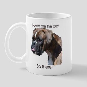 Boxers are the Best Brindle u Mug