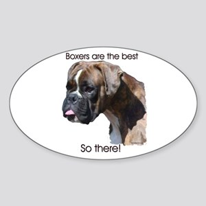 Boxers are the Best Brindle u Oval Sticker