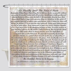 The Desiderata Poem by Max Ehrmann Shower Curtain