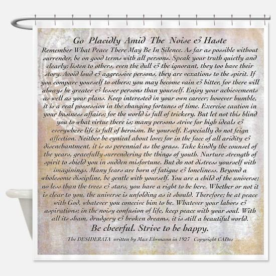 The Desiderata Poem by Max Ehrmann Shower Curtain