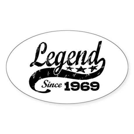 Legend Since 1969 Sticker (Oval)