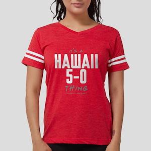 It's a Hawaii 5-0 Thing Womens Football Shirt