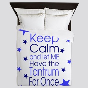 Let Me Have the Tantrum For Once Queen Duvet