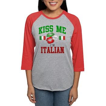 Kiss Me I'm Italian Womens Baseball Tee
