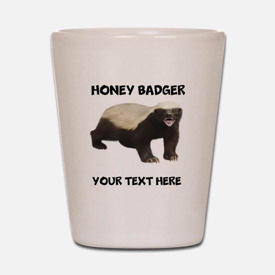 Custom Honey Badger Shot Glass