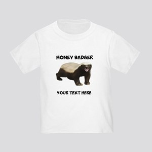 Custom Honey Badger T-Shirt