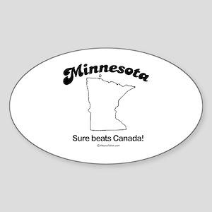 MINNESOTA: Sure beats Canada Oval Sticker