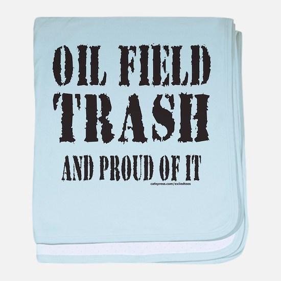 OIL FIELD TRASH baby blanket