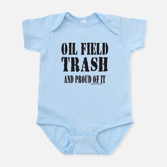 OIL FIELD TRASH Infant Bodysuit