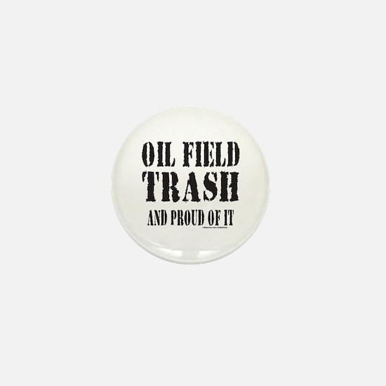 OIL FIELD TRASH Mini Button