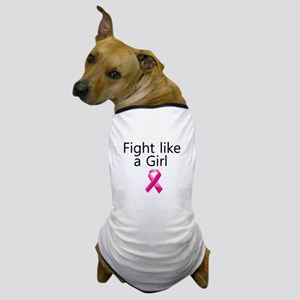 Fight like a Girl with Pink Ribbon Dog T-Shirt