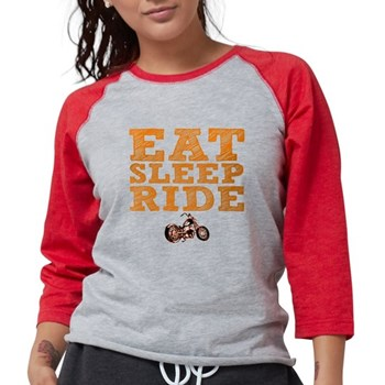 Eat Sleep Ride Womens Baseball Tee