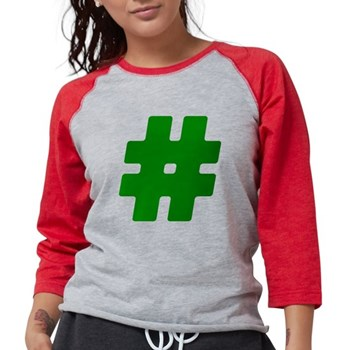 Green #Hashtag Womens Baseball Tee