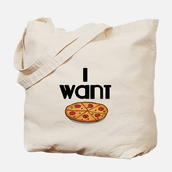 I want Pizza Tote Bag