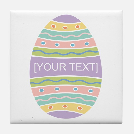 Your Text Easter Egg Tile Coaster