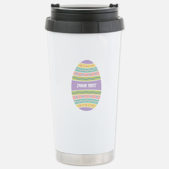 Your Text Easter Egg Stainless Steel Travel Mug