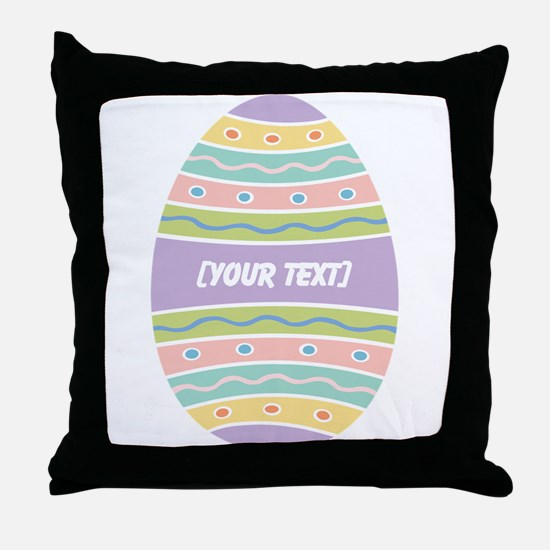 Your Text Easter Egg Throw Pillow