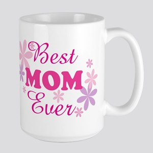 Best Mom Ever fl 1.1 Large Mug