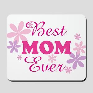 Best Mom Ever fl 1.1 Mousepad