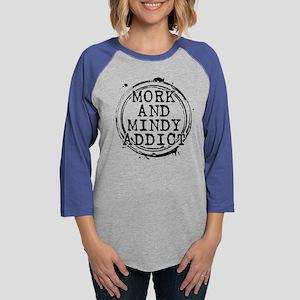 Mork and Mindy Addict Womens Baseball Tee