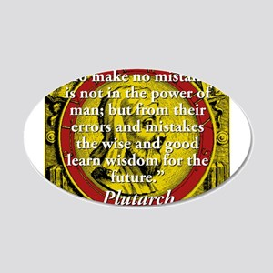 To Make No Mistakes - Plutarch Wall Decal