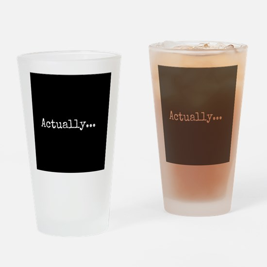 Know-It-All Drinking Glass