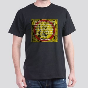 To Make No Mistakes - Plutarch T-Shirt