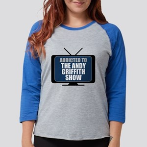 Addicted to the Andy Griffith Womens Baseball Tee