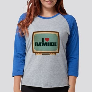 Retro I Heart Rawhide Womens Baseball Tee