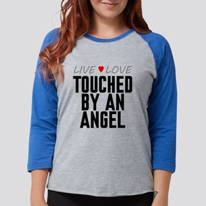 Live Love Touched by an Angel Womens Baseball Tee