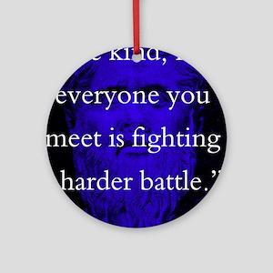 Be Kind - Plato Round Ornament