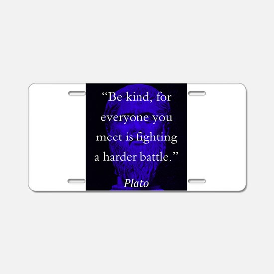 Be Kind - Plato Aluminum License Plate