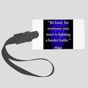 Be Kind - Plato Luggage Tag