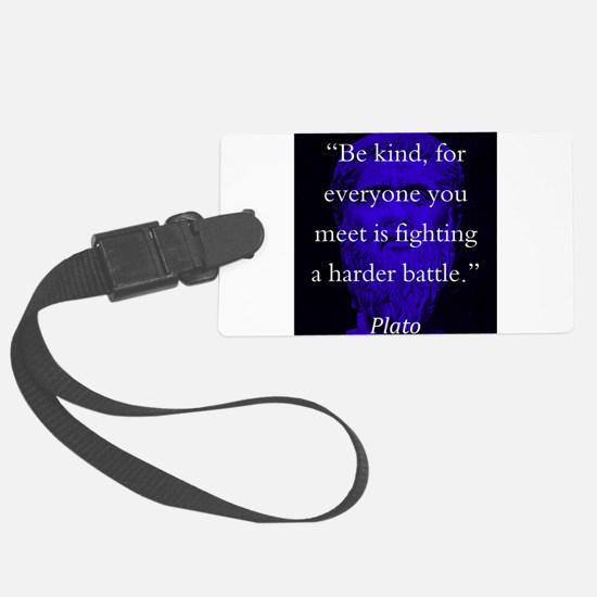 Be Kind - Plato Luggage Tag