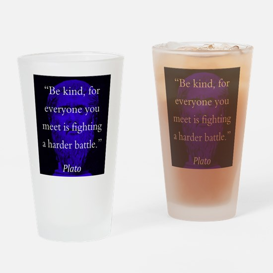 Be Kind - Plato Drinking Glass
