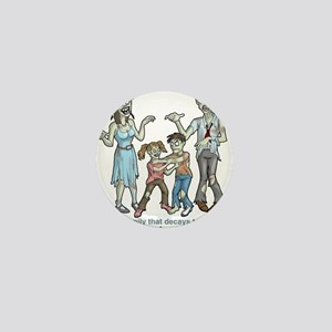 Zombies: Family Decay Mini Button