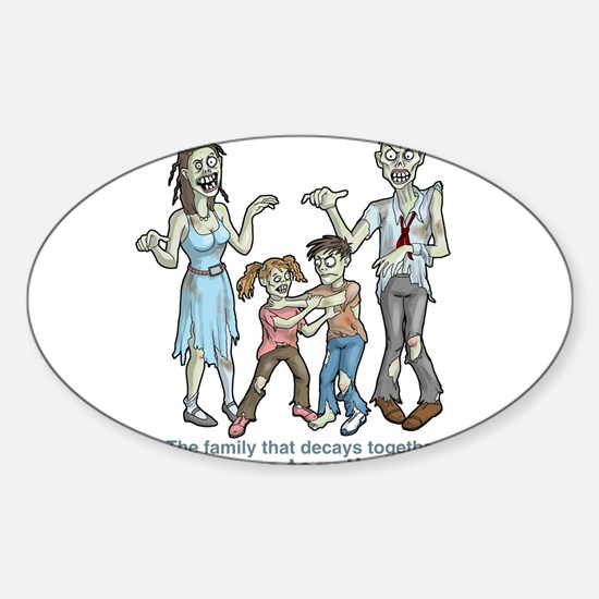 Zombies: Family Decay Decal