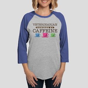 Veterinarian Powered by Caffeine Womens Baseball T