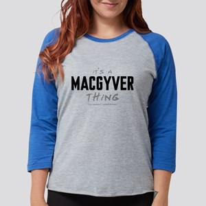 It's a MacGyver Thing Womens Baseball Tee