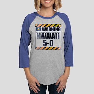 Warning: Hawaii 5-0 Womens Baseball Tee