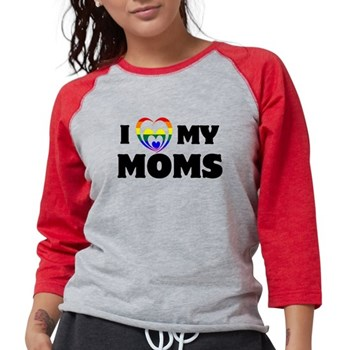 I Heart my Moms LGBT Womens Baseball Tee