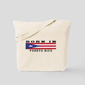 Born In Puerto Rico Tote Bag