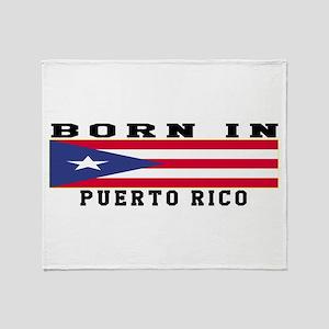 Born In Puerto Rico Throw Blanket