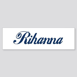 Rihanna Bumper Sticker