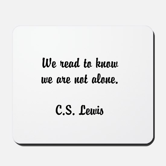 CS Lewis Not Alone (2) Mousepad