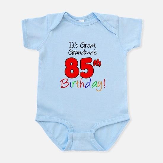 Great Grandmas 85th Birthday Body Suit