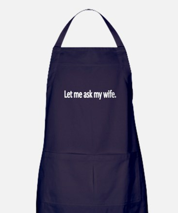 Let me ask my wife Apron (dark)