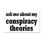 Ask Me About My Conspiracy Theories Car Magnet 20